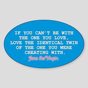 Identical Twin JtV Sticker