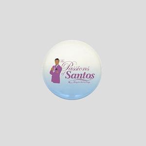 Passions Of Santos Mini Button