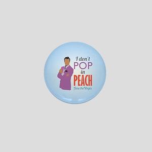 Rogelio I Don't Pop In Peach Mini Button