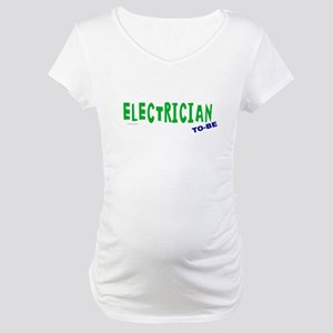 Electrician To Be Maternity T-Shirt