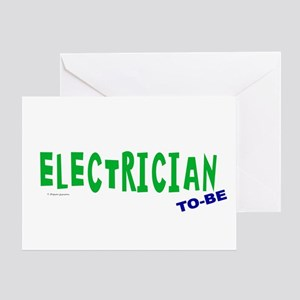 Electrician To Be Greeting Card