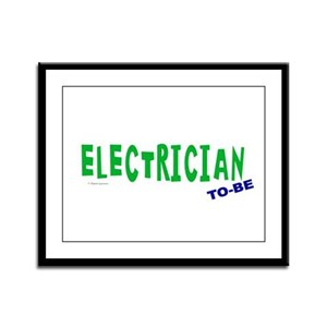 Electrician To Be Framed Panel Print