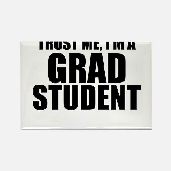 Trust Me, I'm A Grad Student Magnets