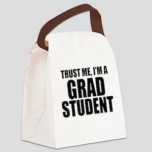 Trust Me, I'm A Grad Student Canvas Lunch Bag