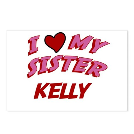 I Love My Sister Kelly Postcards Package Of 8 By Snarkymommies