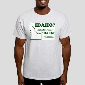 """Not """"Da Ho"""" Light T-Shirt"""