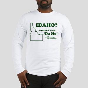 """Not """"Da Ho"""" Long Sleeve T-Shirt"""