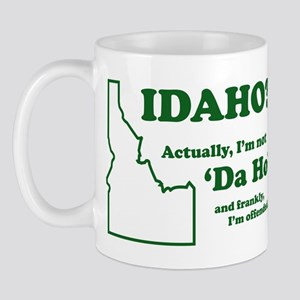 "Not ""Da Ho"" Mug"
