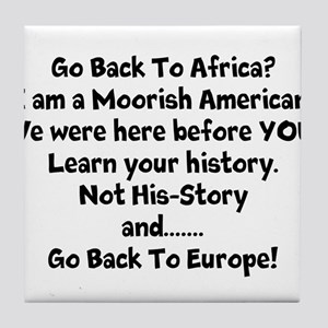 Go Back To Africa Tile Coaster