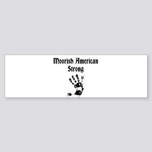 Moorish American Strong Bumper Sticker