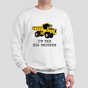 Im the Big Brother Dump Truck Sweatshirt