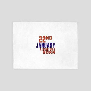 22 January Birthday Designs 5'x7'Area Rug