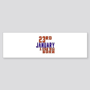 23 January Birthday Designs Sticker (Bumper)
