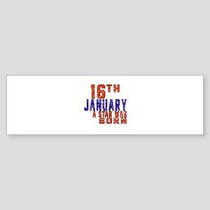 16 January Birthday Designs Sticker (Bumper)