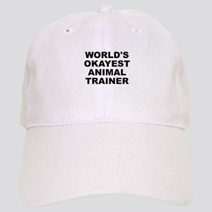 World's Okayest Animal Trainer Baseball Cap