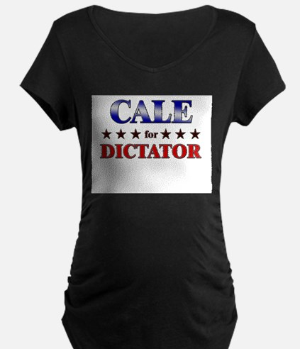 CALE for dictator T-Shirt