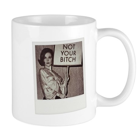 Not Your Bitch Polaroid Mugs