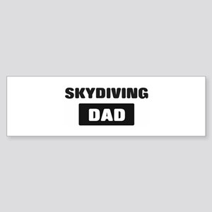SKYDIVING Dad Bumper Sticker