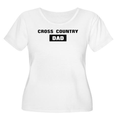 CROSS COUNTRY Dad Women's Plus Size Scoop Neck T-S