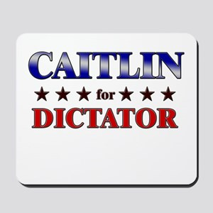 CAITLIN for dictator Mousepad