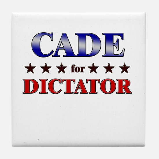 CADE for dictator Tile Coaster