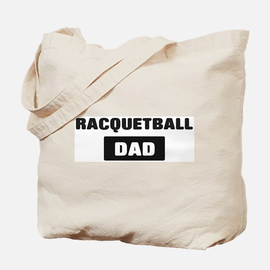 RACQUETBALL Dad Tote Bag