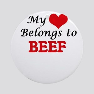 My Heart Belongs to Beef Round Ornament