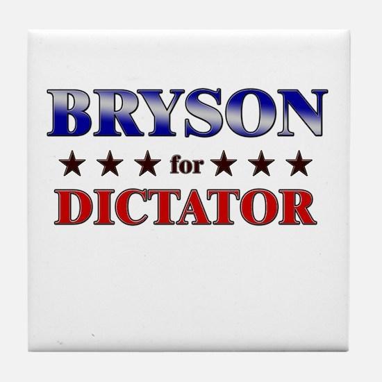 BRYSON for dictator Tile Coaster