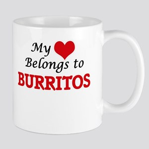 My Heart Belongs to Burritos Mugs