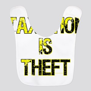 Taxation Is Theft Polyester Baby Bib