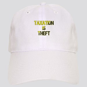 Taxation Is Theft Cap
