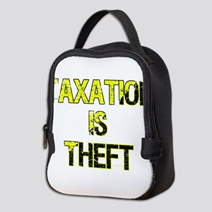Taxation Is Theft Neoprene Lunch Bag