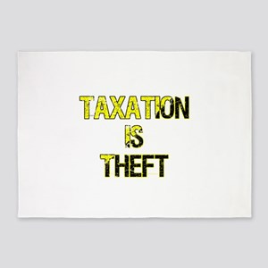 Taxation Is Theft 5'x7'Area Rug