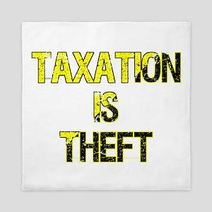 Taxation Is Theft Queen Duvet