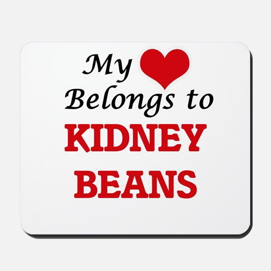 My Heart Belongs to Kidney Beans Mousepad