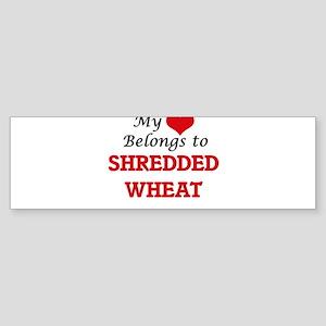 My Heart Belongs to Shredded Wheat Bumper Sticker