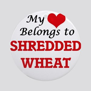 My Heart Belongs to Shredded Wheat Round Ornament