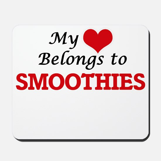 My Heart Belongs to Smoothies Mousepad