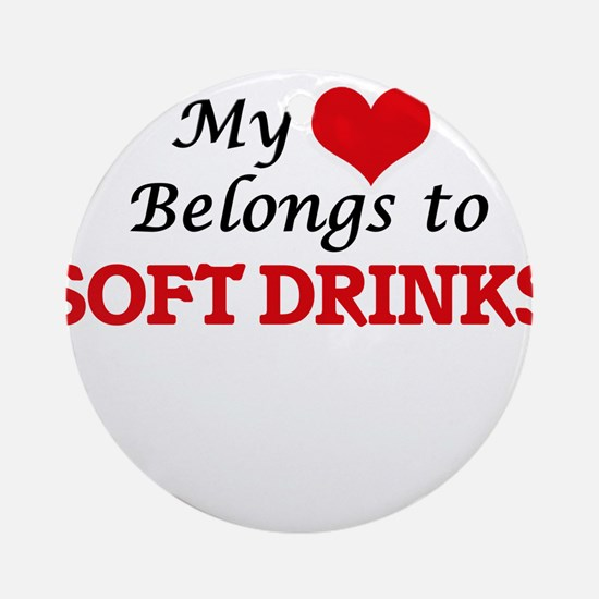 My Heart Belongs to Soft Drinks Round Ornament