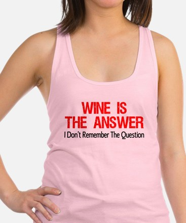 Wine Is The Answer Racerback Tank Top