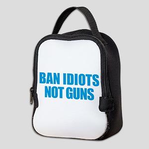 Ban Idiots Neoprene Lunch Bag