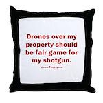 Drones R Fair Game Throw Pillow