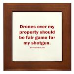 Drones R Fair Game Framed Tile