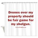Drones R Fair Game Shower Curtain