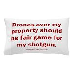 Drones R Fair Game Pillow Case
