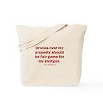 Drones R Fair Game Tote Bag