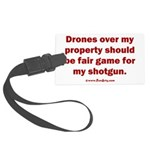 Drones R Fair Game Large Luggage Tag