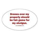 Drones R Fair Game Sticker (Oval)