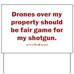Drones R Fair Game Yard Sign