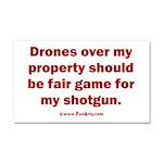 Drones R Fair Game Car Magnet 20 x 12